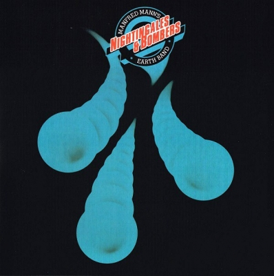 Manfred Mann's Earth Band ‎– Nightingales & Bombers