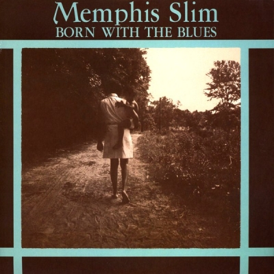 Memphis Slim ‎– Born With The Blues