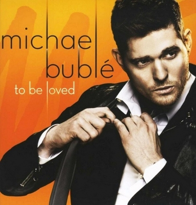 Michael Buble ‎– To Be Loved