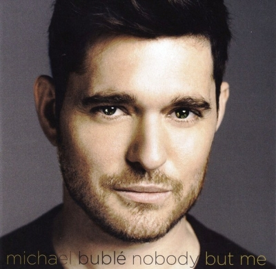 Michael Buble ‎– Nobody But Me