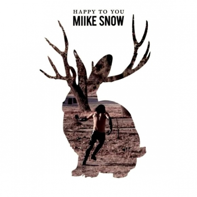 Miike Snow ‎– Happy To You