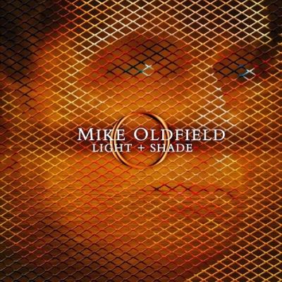 Mike Oldfield ‎– Light + Shade