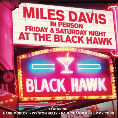 Miles Davis ‎– In Person Friday & Saturday Night At The Black Hawk (2xLP)