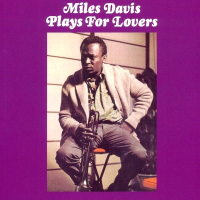 Miles Davis ‎– Plays For Lovers