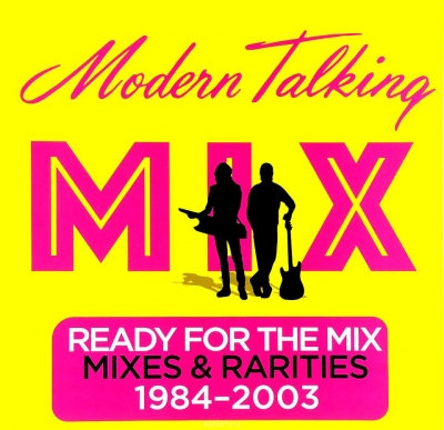 Modern Talking ‎– Ready For The Mix