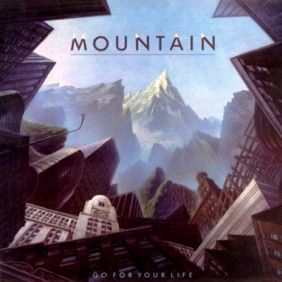 Mountain ‎– Go For Your Life