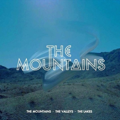 The Mountains ‎– The Mountains · The Valleys · The Lakes