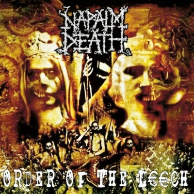 Napalm Death ‎– Order Of The Leech