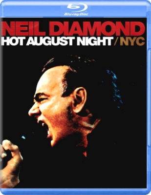 Neil Diamond ‎– Hot August Night / NYC (Live From Madison Square Garden August 2008)
