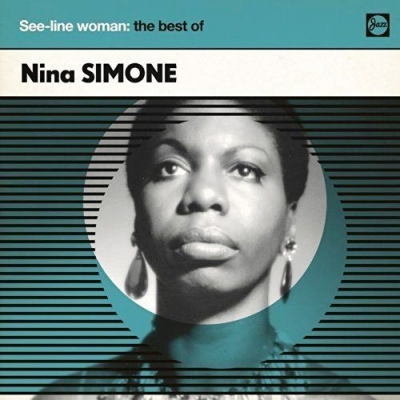 Nina Simone ‎– See-Line Woman: The Best Of
