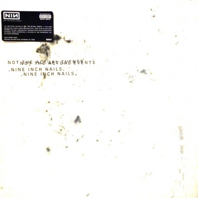 Nine Inch Nails ‎– Not The Actual Events