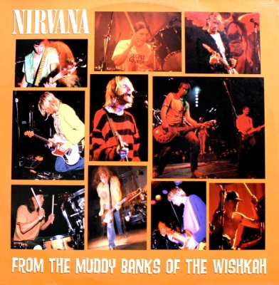 Nirvana ‎– From The Muddy Banks Of The Wishkah (2xLP)