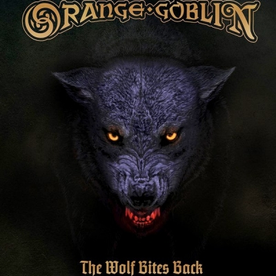 Orange Goblin ‎– The Wolf Bites Back