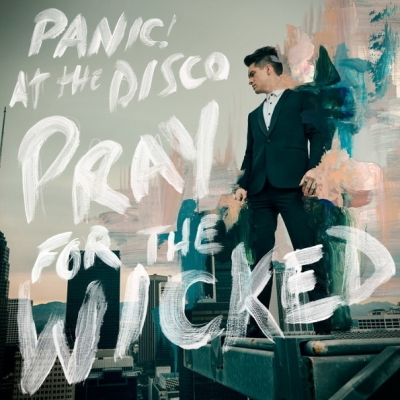 Panic! At The Disco ‎– Pray For The Wicked