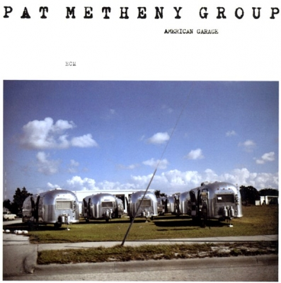 Pat Metheny Group ‎– American Garage