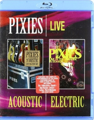 Pixies ‎– Live Acoustic & Electric