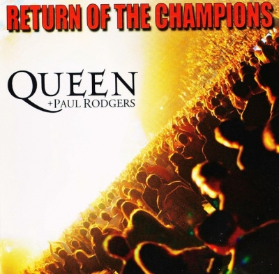 Queen + Paul Rodgers ‎– Return Of The Champions (2xCD)