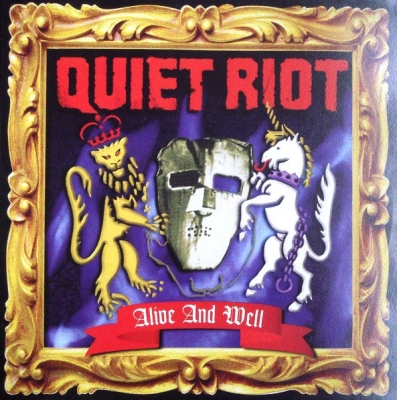 Quiet Riot ‎– Alive And Well