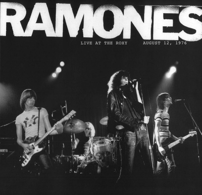 Ramones ‎– Live At The Roxy August 12, 1976