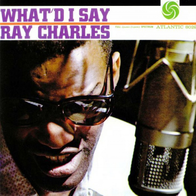 Ray Charles ‎– What'd I Say (Mono, 180 gram)