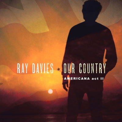 Ray Davies ‎– Our Country: Americana Act II (2xLP)
