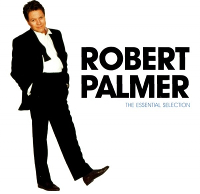 Robert Palmer ‎– The Essential Selection
