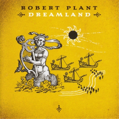 Robert Plant ‎– Dreamland