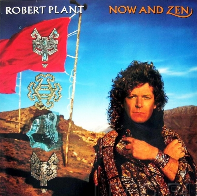 Robert Plant ‎– Now And Zen