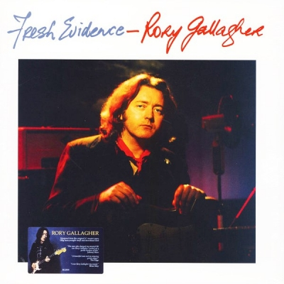 Rory Gallagher ‎– Fresh Evidence