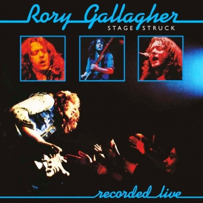 Rory Gallagher ‎– Stage Struck