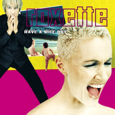 Roxette ‎– Have A Nice Day (2xLP, Limited Edition)