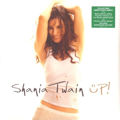 Shania Twain ‎– Up! (2xLP, Green)
