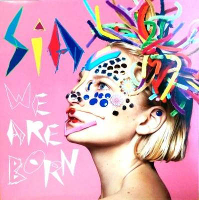 Sia ‎– We Are Born