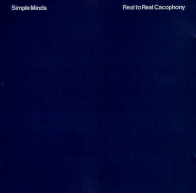 Simple Minds ‎– Real To Real Cacophony