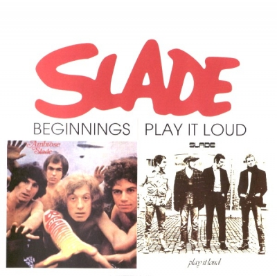 Slade ‎– Beginnings / Play It Loud