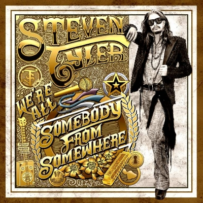 Steven Tyler ‎– We're All Somebody From Somewhere