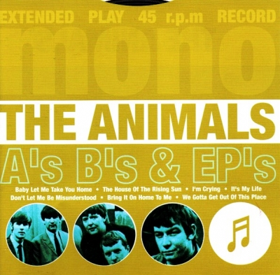 The Animals ‎– A's B's & EP's