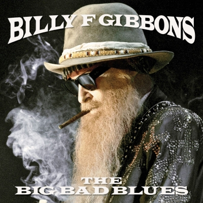 Billy Gibbons ‎– The Big Bad Blues