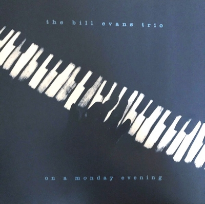 The Bill Evans Trio ‎– On A Monday Evening