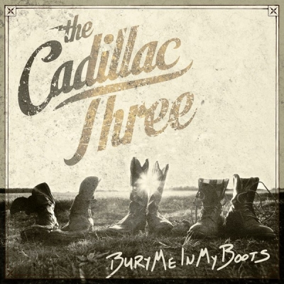 The Cadillac Three ‎– Bury Me In My Boots (2xLP)