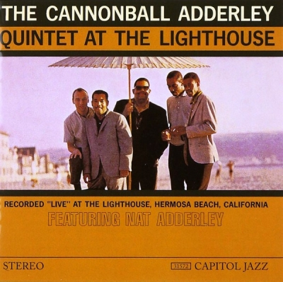 The Cannonball Adderley Quintet ‎– At The Lighthouse