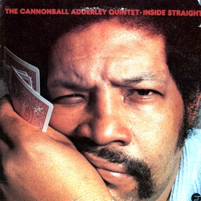 The Cannonball Adderley Quintet ‎– Inside Straight