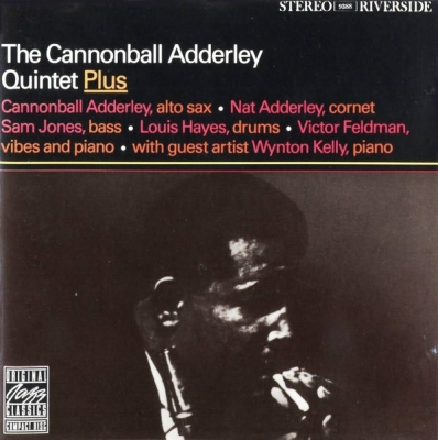 The Cannonball Adderley Quintet ‎– Plus