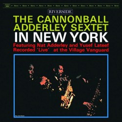 the-cannonball-adderley-sextet-‎–-in-new-york