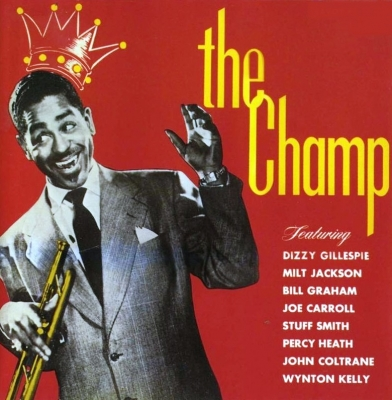 Dizzy Gillespie ‎– The Champ