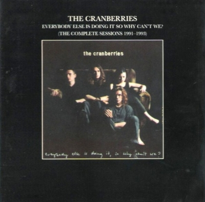 The Cranberries ‎– Everybody Else Is Doing It So Why Can't We?