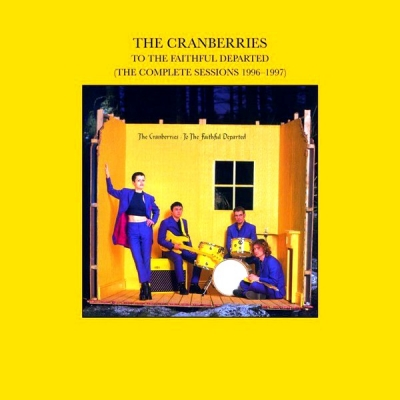 The Cranberries ‎– To The Faithful Departed