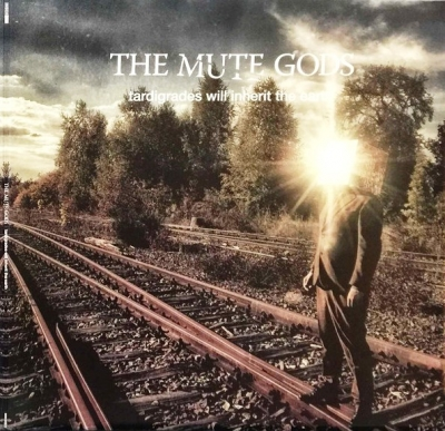 The Mute Gods ‎– Tardigrades Will Inherit The Earth ( (2xLP, CD)