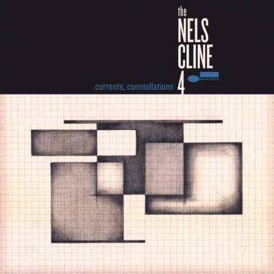 The Nels Cline 4 ‎– Currents, Constellations