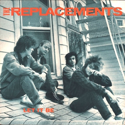 The Replacements ‎– Let It Be